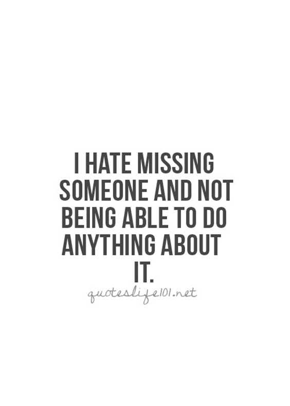 Top 70 Missing Someone Quotes And I Miss You - Page 5 of 7 ...