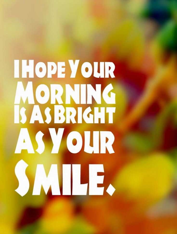 56 Good Morning Quotes and Wishes with Beautiful Images 40
