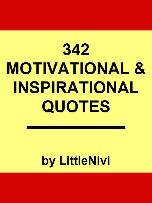 342 Great Inspirational Motivational Quotes With Images To Inspire you