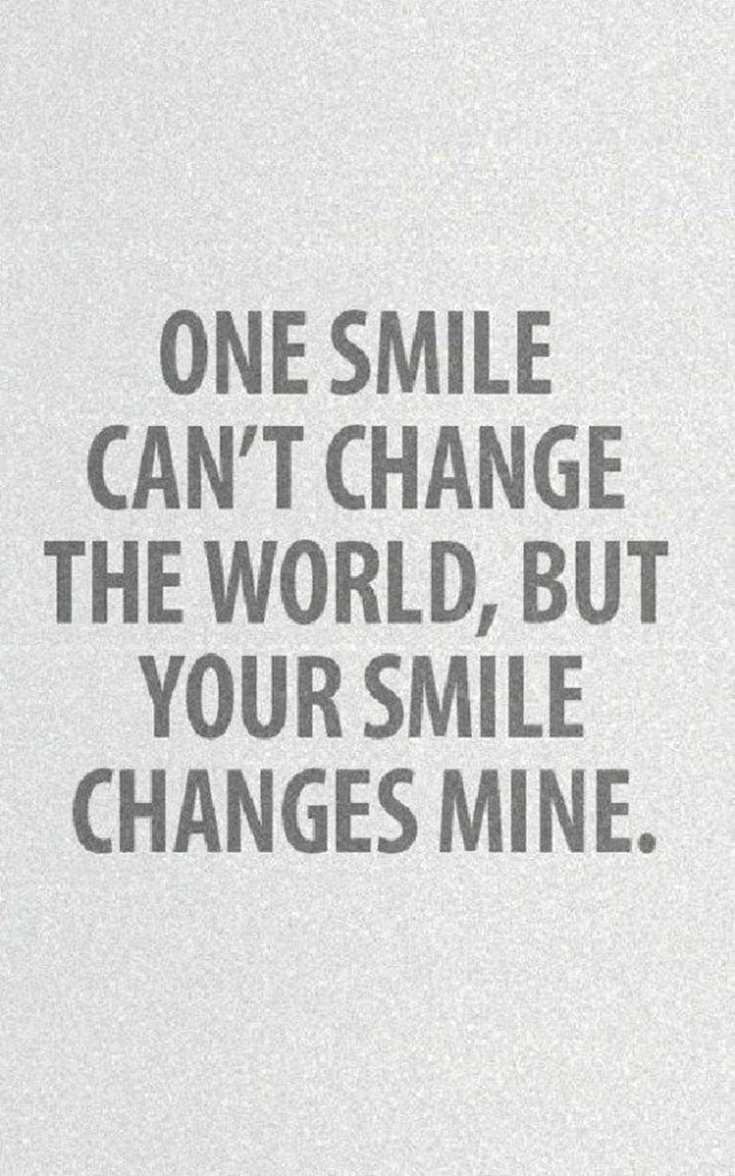 Cute Crush Quotes on smile can't change