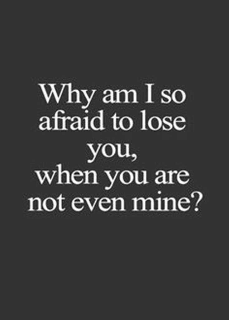 Cute Crush Quotes on afraid to lose