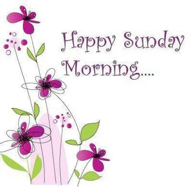 Best Good Morning happy Sunday morning