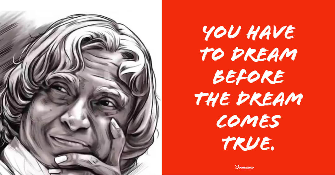 110 APJ Abdul Kalam Quotes Thoughts Words That Will Inspire You to Never Give Up