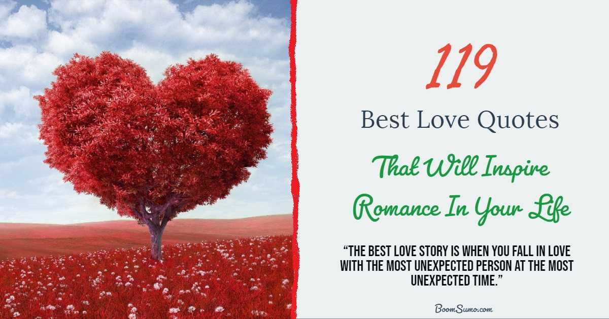 119 Best Love Quotes That Will Inspire Romance In Your Life