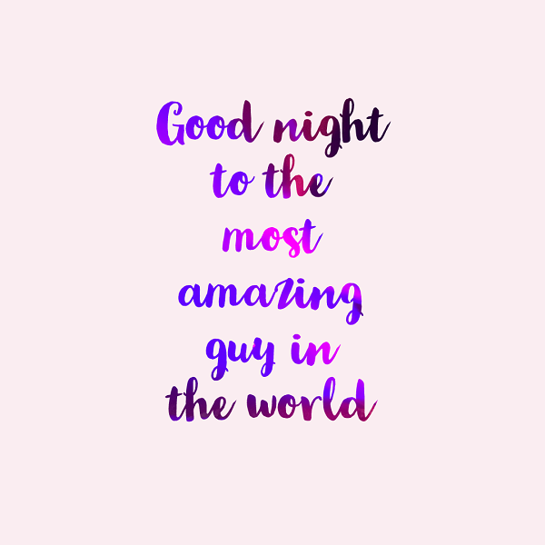 Wonderful Good Night Quotes for Him 1