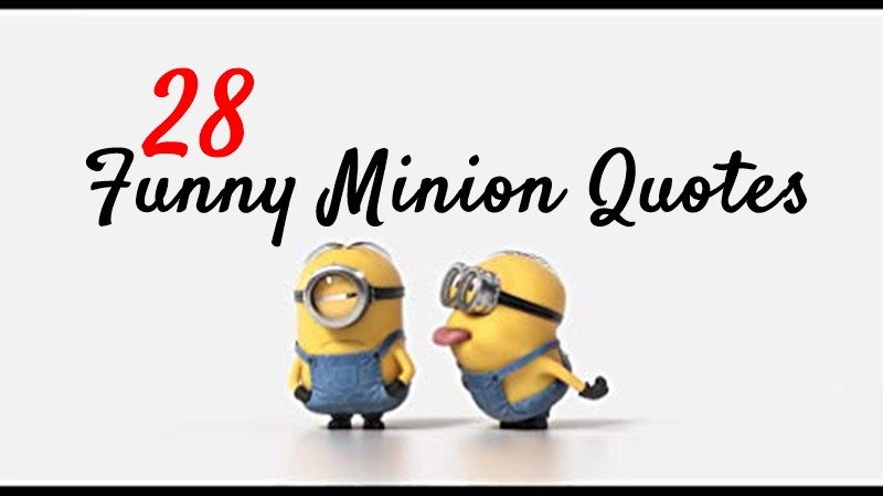 New Funny Minion Quotes with Images
