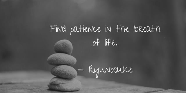 Powerful patience quotes and sayings to become patient in life