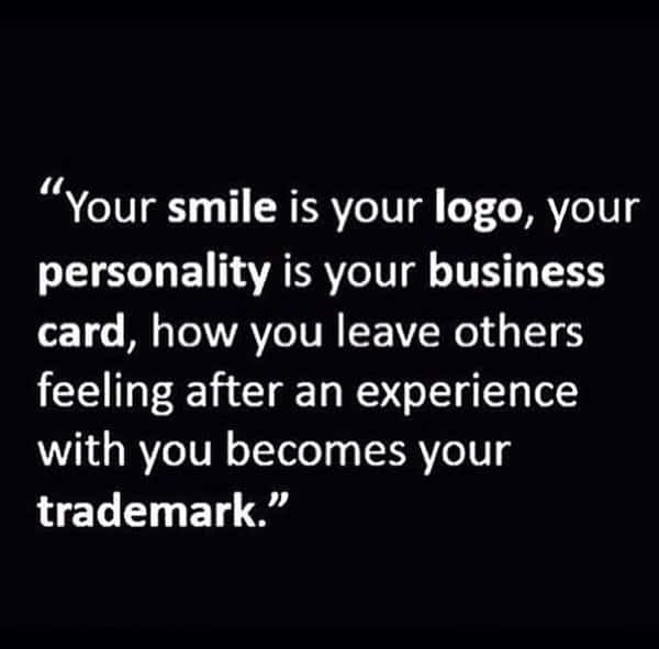 hard work and perseverance quotes about determination and perseverance Your smile is your logo, your personality is your business card, how you leave others feeling after an experience with you becomes your trademark.