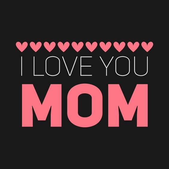 quotes i love you mom
