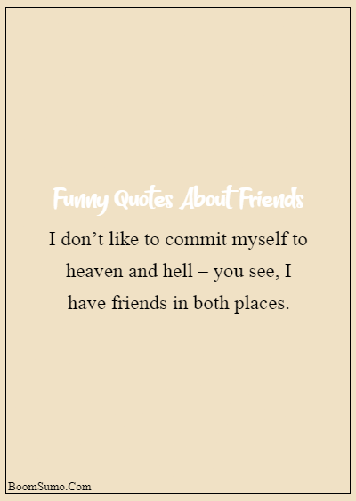 cute funny quotes about friends