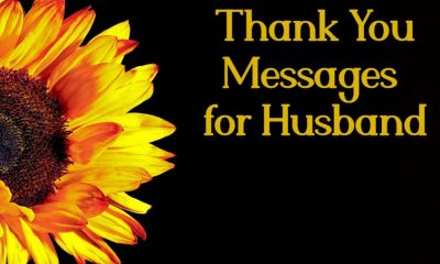 Thank You Messages For Husband Best Quotes About Appreciation