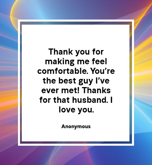 thank you husband for taking care of me