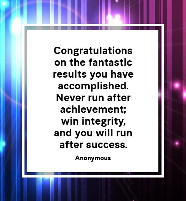 congratulations quotes for good results